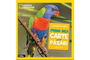National Geographic Kids - Prima mea carte despre pasari