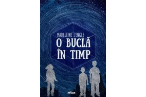 O bucla in timp (A Wrinkle in Time) - Madeleine L Engle - Editura Art