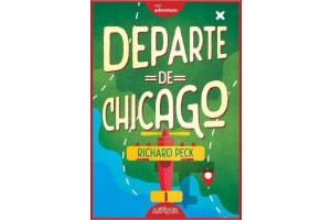 Departe de Chicago (A Long Way from Chicago) - Richard Peck - Editura Art