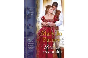 Umbrele trecutului (Never Less Than a Lady) - Mary Jo Putney - Editura Litera