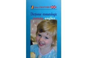 Dictionar stomatologic englez-roman