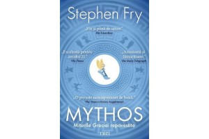 Mythos (Mythos. The Greek Myths Retold) - Stephen Fry - Editura Trei