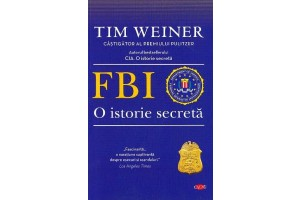 FBI, o istorie secreta (Enemies: A History of the FBI) - Tim Weiner - Editura Litera