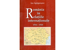 Romania in relatiile internationale 1916-1918