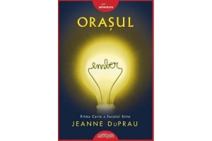 Focul Stins. Orasul Ember Vol 1 (The City of Ember) - Jeanne DuPrau - Editura Art