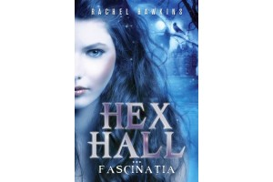 Hex Hall. Vol III - Fascinatia