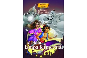 Aladdin si lampa fermecara. Aladdin and His Magic Lamp - Editura Steaua Nordului