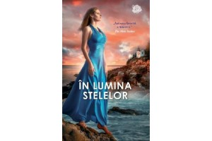 In lumina stelelor (Dance Upon the Air) - Nora Roberts - Editura Lira