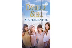 Apartamentul (The Apartment) - Danielle Steel - Editura Lira