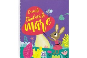 Ce voi fi cand voi fi mare - Caroline si Virginie - Editura Didactica Publishing House
