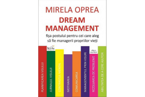 Dream management - Mirela Oprea - Editura Cartex