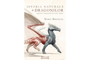 Istoria naturala a dragonilor / A Natural History of Dragons