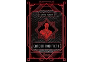 Carbon modificat - Richard Morgan - editura Paladin
