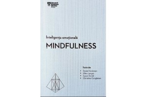 Inteligenta emotionala. Mindfulness - Editura Litera
