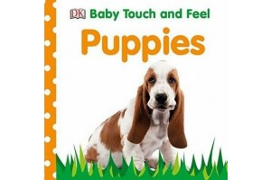 Puppies. Baby Touch and Feel - Editura Dorling Kindersley