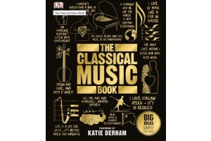The classical music book - Editura Dorling Kindersley