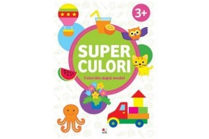 Superculori. Coloram dupa model 3+ ani. Volumul 2 - Editura Litera