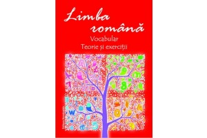 Limba romana - Vocabular, teorie si aplicatii