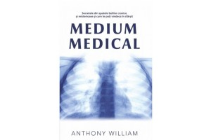 Medium medical / Medical Medium: Secrets Behind Chronic and Mystery Illness and How to Finally Heal