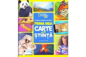 Prima mea carte despre stiinta - National Geographic Kids - Editura Litera