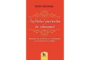 Sufletul pereche te cheama - Russ Michael - Editura For You