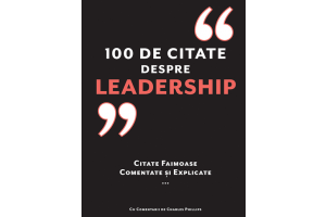 100 de citate despre leadership - Charles Phillips - Editura Didactica Publishing House