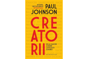 Creatorii - Paul Johnson - Editura Humanitas