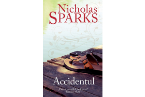 Accidentul - Nicholas Sparks - Editura Rao