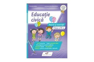 Educatie civica clasa a III-a - teorie si exercitii