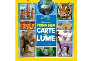 Prima mea carte despre lume – National geographic kids