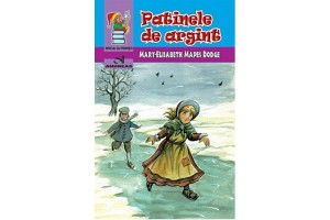 Patinele De Argint - Mary-Elisabeth Mapes-Dodge - Editura Andreas