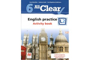 All Clear! English practice L2 - Activity book - clasa a VI-a