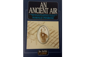 An Ancient Air. A Biography of John Stringfellow of Chard the Victorian Aeronautical Pioneer - Harald Penrose - Editura An Airlife Classic