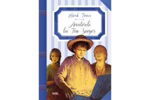 Aventurile lui Tom Sawyer - Mark Twain - Editura Litera