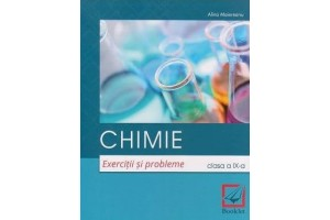 Chimie. Exercitii si probleme. Clasa a 9-a - Alina Maiereanu - Editura Booklet