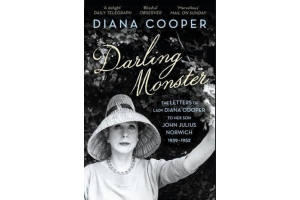 Darling Monster: The Letters of Lady Diana Cooper to her Son John Julius Norwich 1939-1952 - Diana Cooper - Editura Vintage