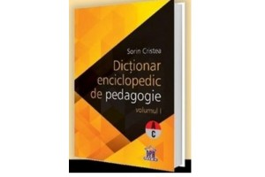Dictionar enciclopedic de pedagogie vol. I (A-C)