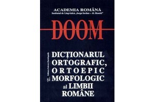 Doom - dictionarul ortografic, ortoepic si morfologic