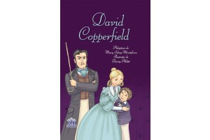 David Copperfield (adaptare de Mary Sebag Montefiore) - nivel Experimentati