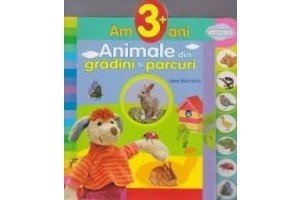 Animale din gradini si parcuri - am 3+ ani