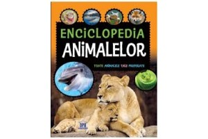 Enciclopedia animalelor - Editura Didactica Publishing House