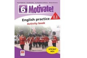 Motivate! English practice L1  - Activity book - clasa a VI-a