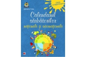 Calendarul sarbatorilor nationale si internationale