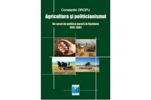 Agricultura si politicianismul