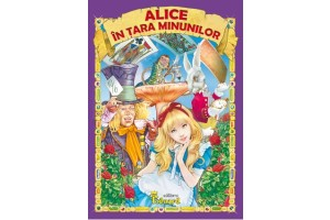 Alice in tara minunilor - Editura Eduard