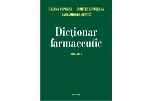 Dictionar farmaceutic. Ed. a III-a (Editie Cartonata)
