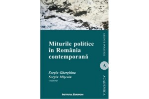 Miturile politice in Romania contemporana