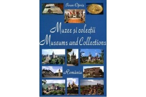 Muzee si colectii / Museums and collections