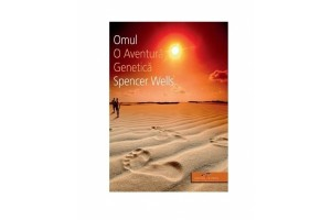 Omul. O aventura genetica - Spencer Wells - Editura CD PRESS