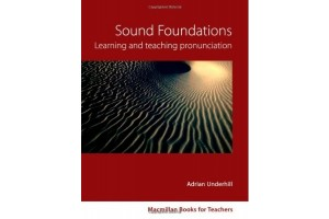 Sound Foundations: Learning and Teaching Pronunciation + CD
